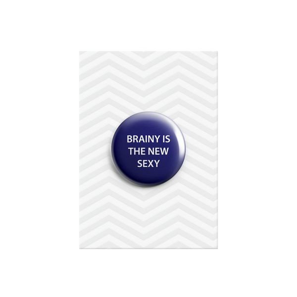 Brainy is the New Sexy Button Badge 38mm - Promofix Gifts   - 1