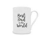 Personalised Best Dad in the World China Mug