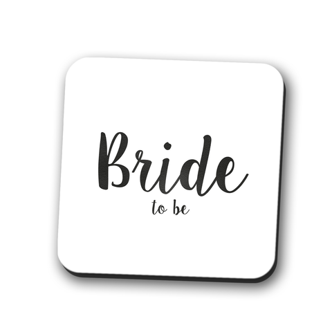 Bride to Be Coaster