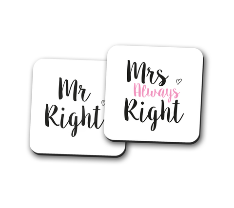 Mr Right & Mrs Always Right Coasters Pair