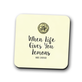When Life Gives You Lemons Coaster