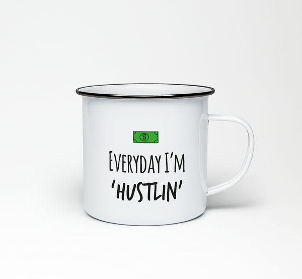 Everyday I'm Hustlin' Enamel Mug - Promofix Gifts