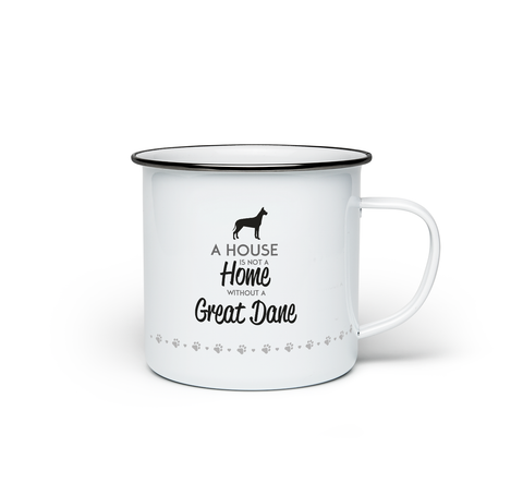A House is Not a Home Without a Great Dane Enamel Mug