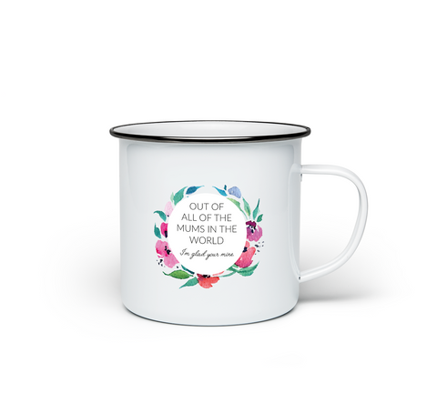 I'm Glad You're Mine Mothers Day Enamel Mug