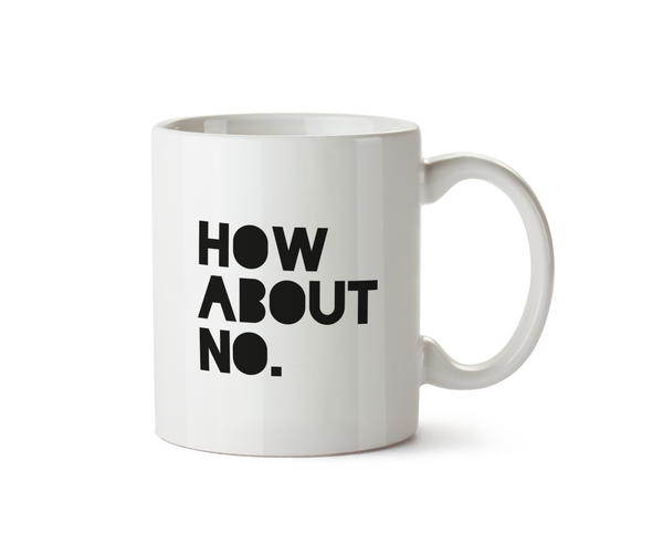 How About No Mug - Promofix Gifts