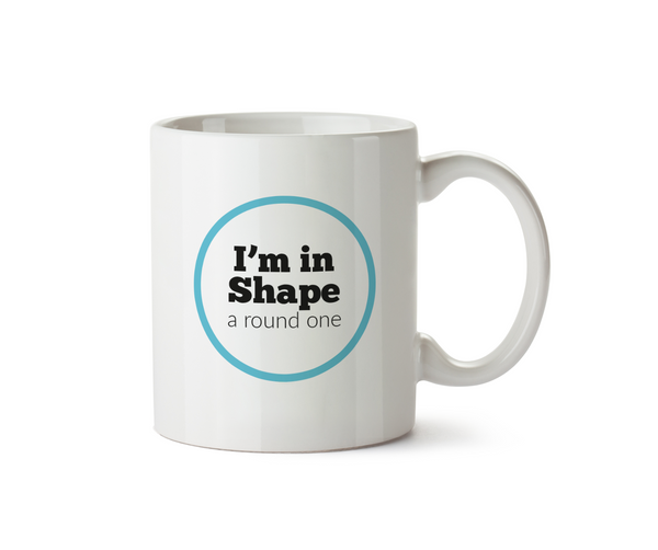 I'm in Shape, a Round One Mug - Promofix Gifts