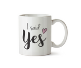 I Said Yes Mug - Promofix Gifts