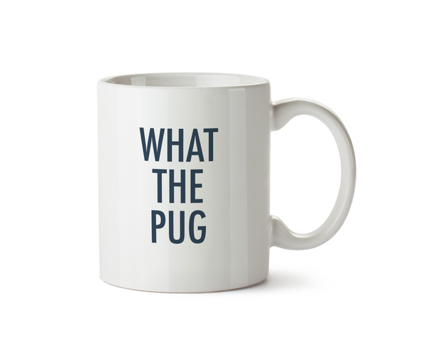 What The Pug Mug - Promofix Gifts   - 1