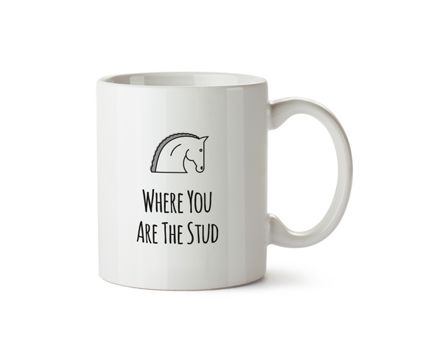 Where you are the Stud Mug - Promofix Gifts