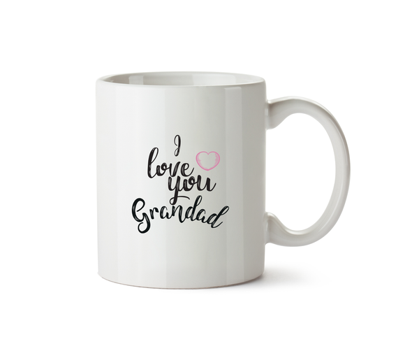 I Love You Grandad Ceramic Mug