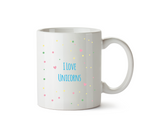I Love Unicorns Mug - Promofix Gifts   - 2