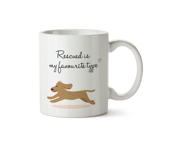 Rescued Is My Favourite Type - Dog Design - Promofix Gifts