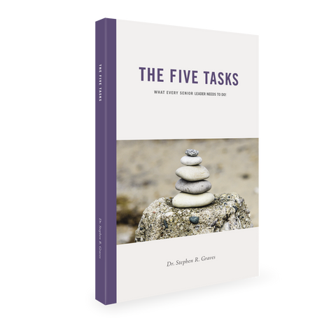 The Five Tasks: What Every Senior Leader Needs to Do!