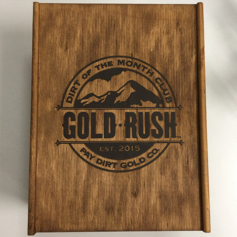 Official Gold Rush Wooden Keepsake Dirt of the Month Club Box