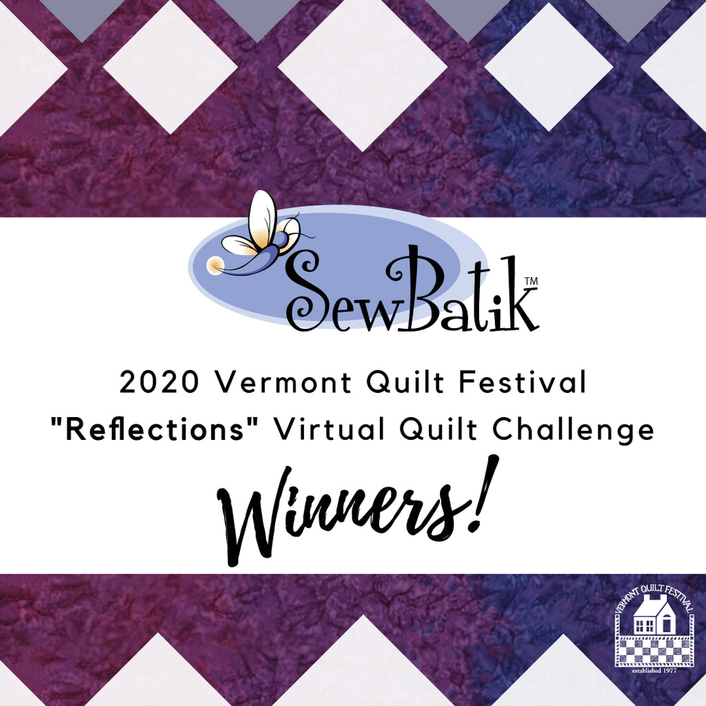 2020 Vermont Quilt Festival Wall Quilt Challenge ~ Reflections