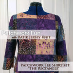 Patchwork Tee Shirt Kit - The Rectangle