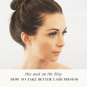 How to Take Better Lash Photos