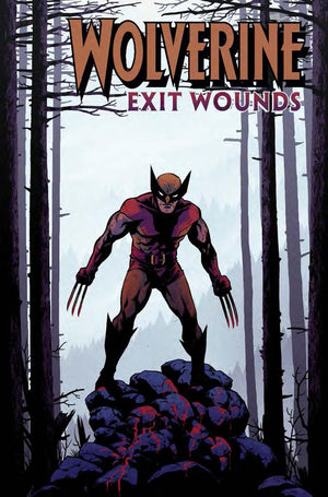 Wolverine Exit Wounds #1 Cloonan Variant