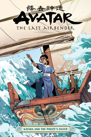 Avatar Last Airbender Katara & The Pirate's Silver Vol 00