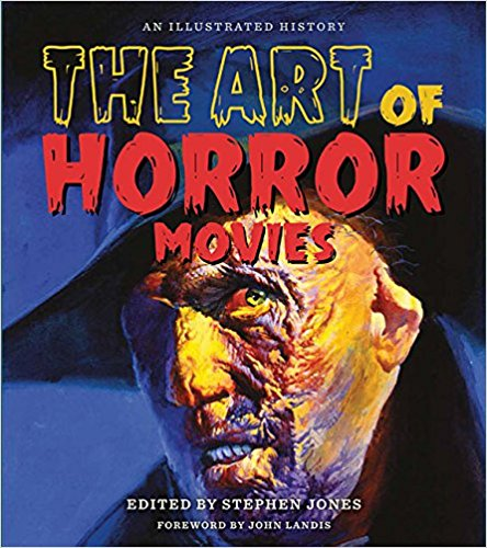 AN ILLUSTRATED HISTORY: THE ART OF HORROR MOVIES