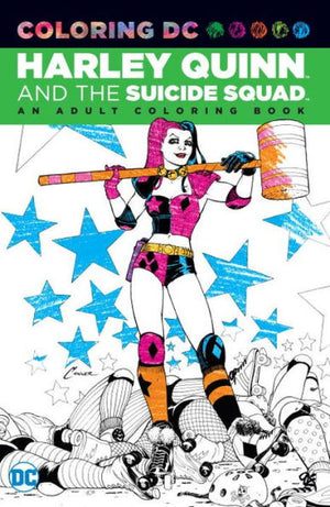 HARLEY QUINN & SUICIDE SQUAD AN ADULT COLORING BOOK