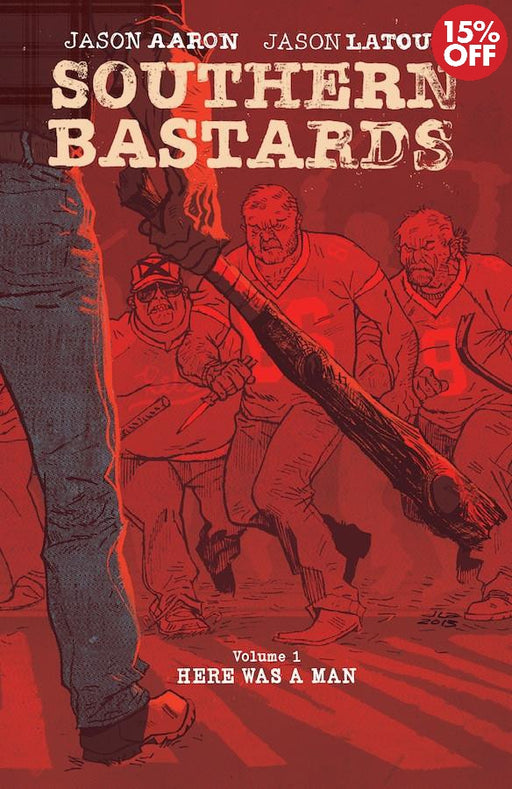 SOUTHERN BASTARDS TP VOL 01 HERE WAS A MAN