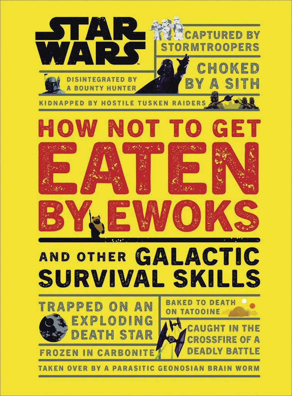 Star Wars How Not To Get Eaten By Ewoks Other Skills