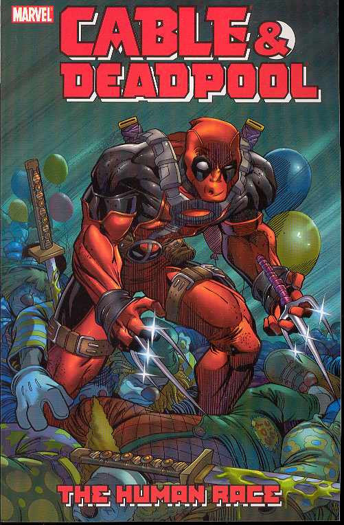 CABLE DEADPOOL TP VOL 03 HUMAN RACE
