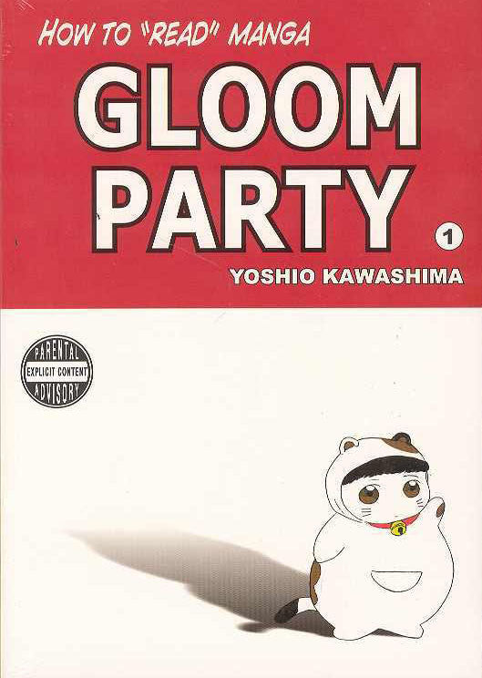 HOW TO READ MANGA GLOOM PARTY GN (MR)