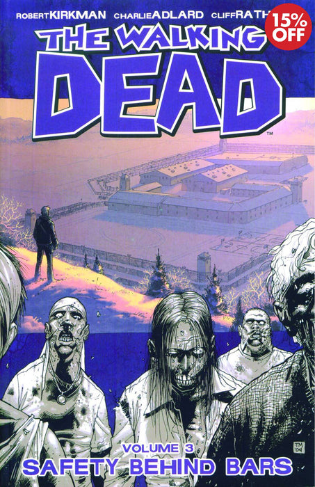 WALKING DEAD TP VOL 03 SAFETY BEHIND BARS