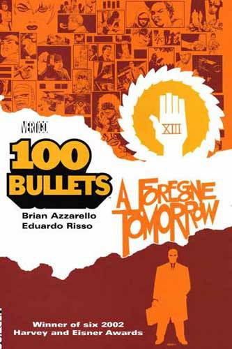 100 Bullets Vol 04 Forgone Tomorrow
