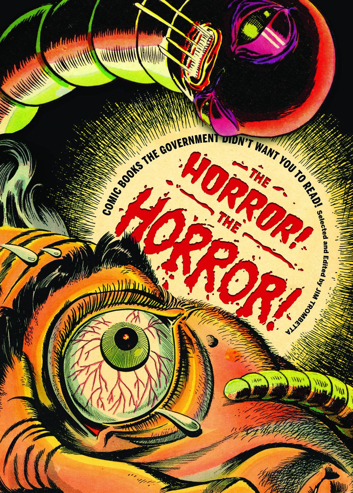 THE HORROR THE HORROR COMICS GOVERNMENT DIDNT WANT YOU READ