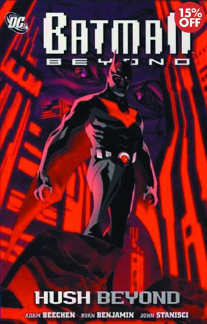 BATMAN BEYOND HUSH BEYOND TP