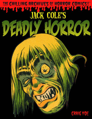 JACK COLE DEADLY HORROR HC