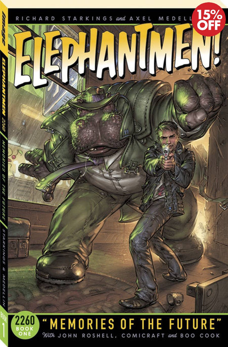 Elephantmen 2260 Book 01 Memories of The Future