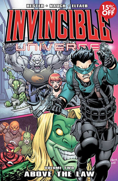 Invincible Universe Vol 02: Above The Law
