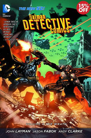 BATMAN DETECTIVE COMICS TP VOL 4 THE WRATH (N52)