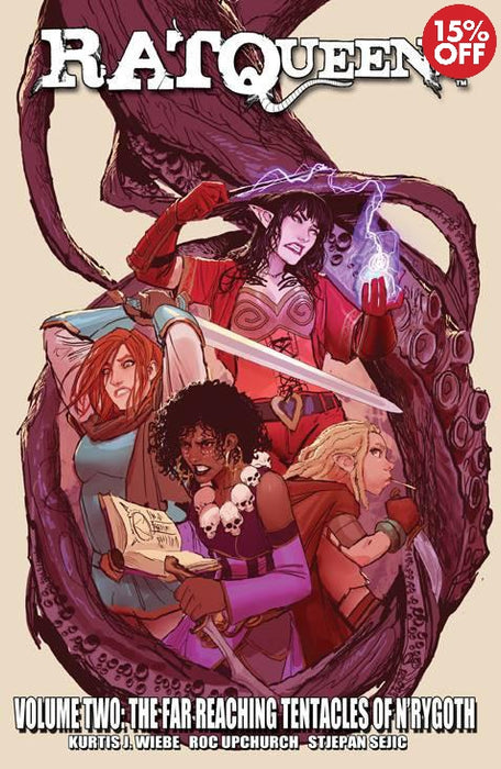 Rat Queens Vol 02: Far Reaching Tentacles of Nrygoth