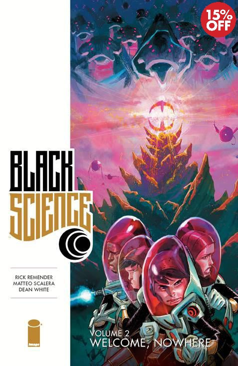 Black Science Vol 02 Welcome Nowhere