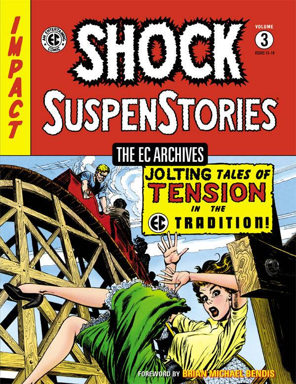 EC ARCHIVES SHOCK SUSPENSTORIES HC VOL 03