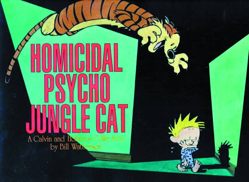 CALVIN & HOBBES HOMICIDAL PSYCHO JUNGLE CAT SC NEW PTG