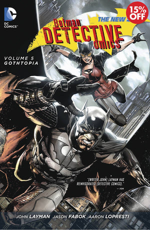 BATMAN DETECTIVE COMICS TP VOL 05 GOTHTOPIA (N52)