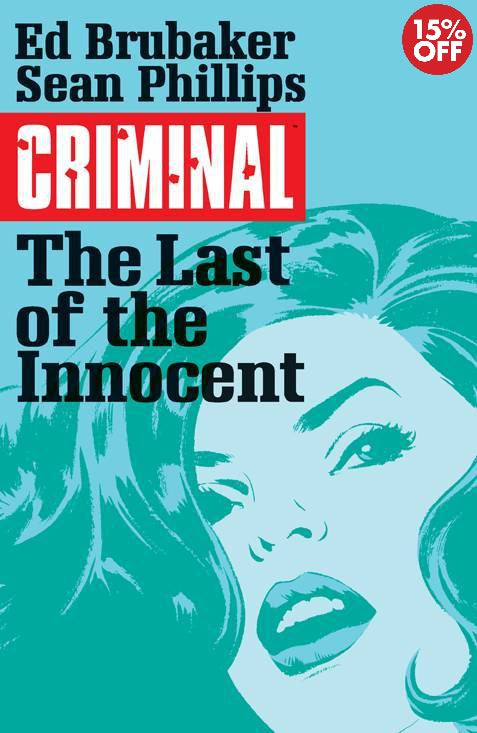 Criminal Vol 06 Last of The Innocent