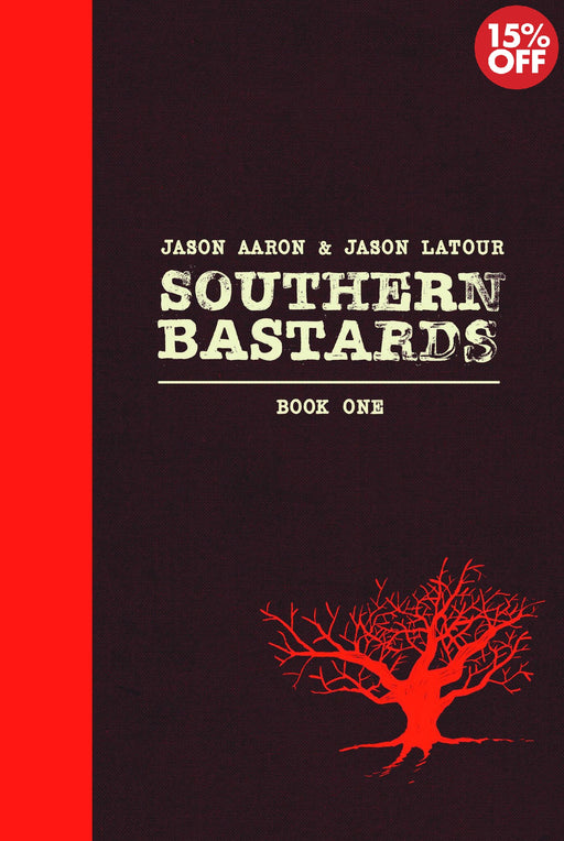 Southern Bastards Vol 01