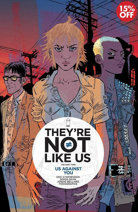 They're Not Like Like Us Vol 02 Us Against You