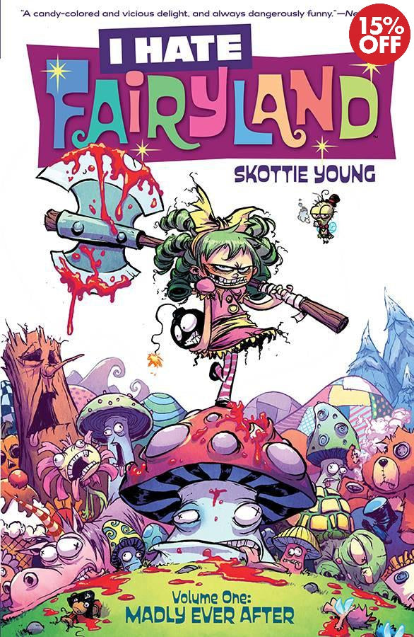 I HATE FAIRYLAND: VOL 01 MADLY EVER AFTER
