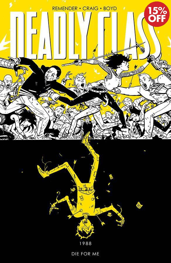 DEADLY CLASS TP VOL 04 DIE FOR ME