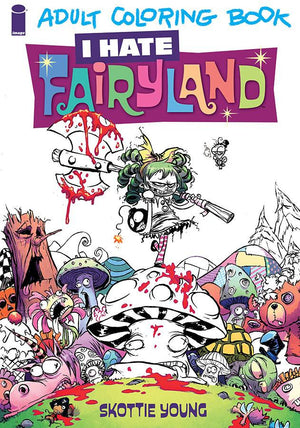 I HATE FAIRYLAND COLORING BOOK