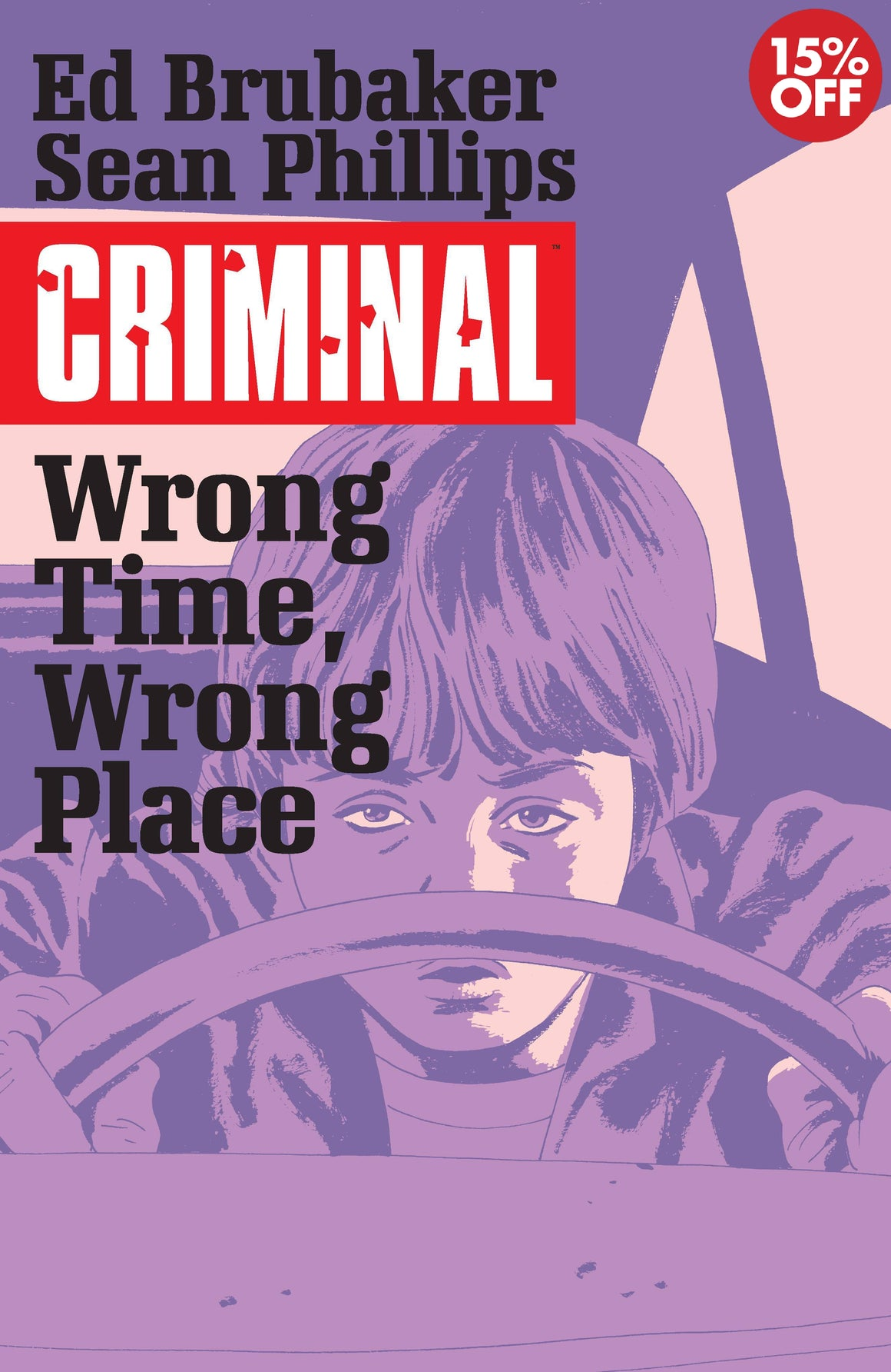 CRIMINAL TP VOL 07 WRONG TIME WRONG PLACE