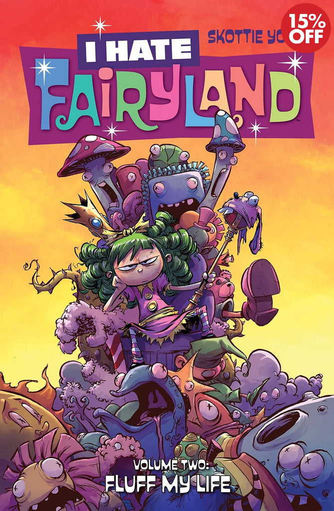 I HATE FAIRYLAND VOL 02: FLUFF MY LIFE